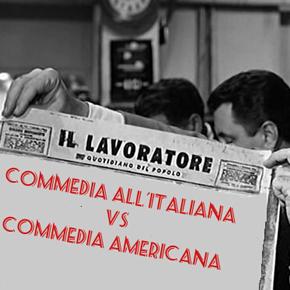 Commedia all'italiana vs. Commedia americana